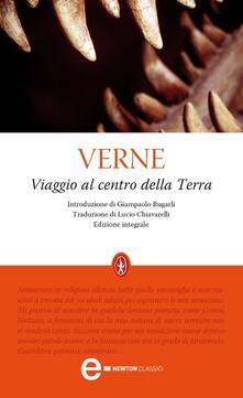 Viaggio al centro della terra. Ediz. integrale - Jules Verne,Lucio Chiavarelli - ebook