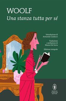 Una stanza tutta per sé. Ediz. integrale - Virginia Woolf,Maura Del Serra - ebook
