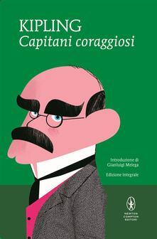 Capitani coraggiosi. Ediz. integrale - Rudyard Kipling,Anna Maria Speckel - ebook