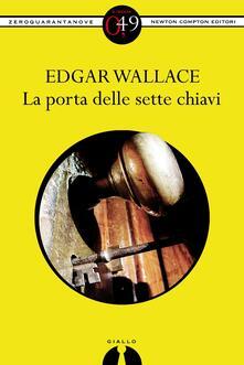 La porta dalle sette chiavi - Edgar Wallace - ebook