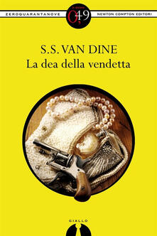 La dea della vendetta - S. S. Van Dine - ebook