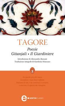 Poesie: Gitanjali-Il giardiniere - Rabindranath Tagore,Girolamo Mancuso - ebook