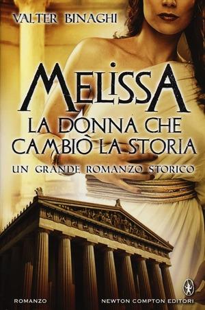 Melissa la donna che cambiò la storia