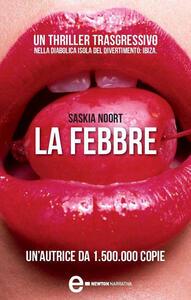 La febbre - A. Liberati,Saskia Noort - ebook
