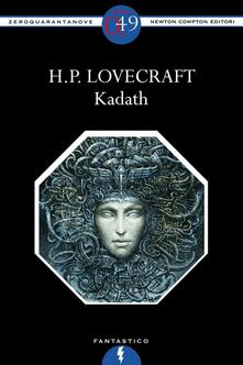 Kadath - Howard P. Lovecraft - ebook