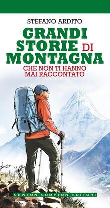 101 storie di montagna che non ti hanno mai raccontato - Stefano Ardito,E. Tanzillo - ebook