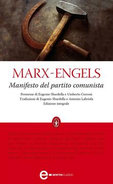 Il manifesto del Partito Comunista. Ediz. integrale - Friedrich Engels,Karl Marx,Antonio Labriola,Eugenio Sbardella - ebook
