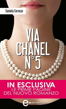 Via Chanel N°5 - Daniela Farnese - ebook