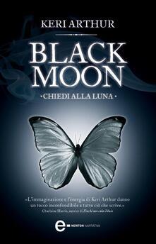 Chiedi alla luna. Black moon - S. Pintus,Keri Arthur - ebook