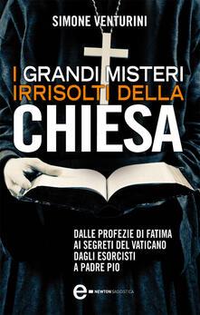I grandi misteri irrisolti della Chiesa - Simone Venturini - ebook