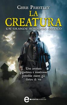La creatura - S. Ristori,Chris Priestley - ebook