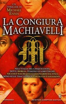 La congiura Machiavelli - Michael Ennis - copertina