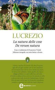 La natura delle cose. Testo latino a fronte. Ediz. integrale - Francesco Vizioli,Tito Lucrezio Caro - ebook
