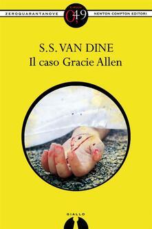 Il caso Gracie Allen - S. S. Van Dine - ebook