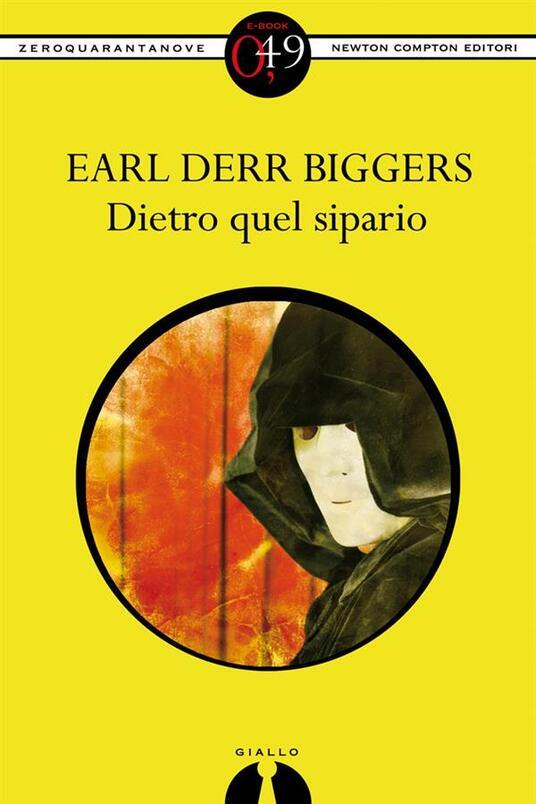 Dietro quel sipario - V. Leotta,Earl D. Biggers - ebook