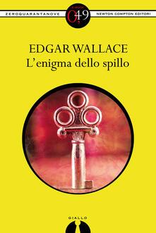 L'enigma dello spillo - R. Formenti,Edgar Wallace - ebook