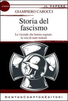 Storia del fascismo - Giampiero Carocci - ebook