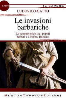 Le invasioni barbariche - Ludovico Gatto - ebook