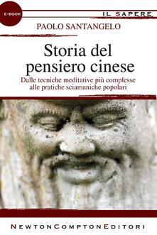Storia del pensiero cinese - Paolo Santangelo - ebook