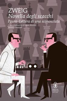 Novella degli scacchi-Paura-Lettera di una sconosciuta. Ediz. integrale - Stefan Zweig,Silvia Montis - ebook