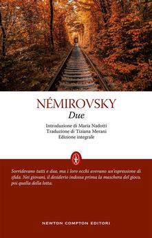 Due. Ediz. integrale - Irène Némirovsky,Tiziana Merani - ebook