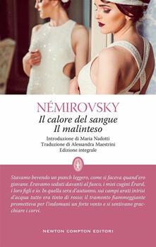 Il calore del sangue-Il malinteso. Ediz. integrale - Irène Némirovsky,Alessandra Maestrini - ebook