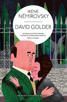 David Golder. Ediz. integrale - Irène Némirovsky,Alessandra Maestrini - ebook