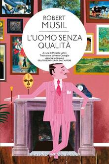 L' uomo senza qualità. Ediz. integrale - Robert Musil,Micaela Latini,Irene Castiglia - ebook