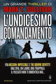 L' undicesimo comandamento - Mark T. Sullivan,Federico Cenciotti - ebook