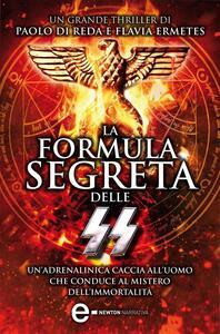 La formula segreta delle SS - Paolo Di Reda,Flavia Ermetes - ebook