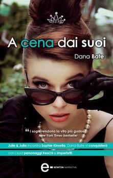 A cena dai suoi - E. Romano,Dana Bate - ebook