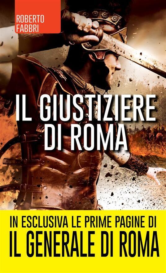 Il giustiziere di Roma - G. Cara,Roberto Fabbri - ebook