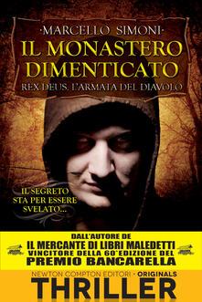 Il monastero dimenticato. Rex Deus. L'armata del diavolo. Vol. 3 - Marcello Simoni - ebook
