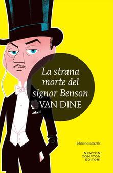La strana morte del signor Benson - S. S. Van Dine - ebook