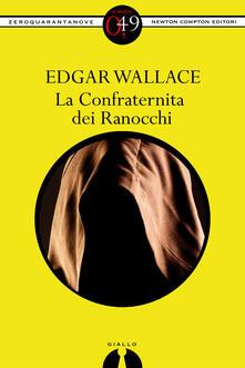 La Confraternita dei Ranocchi - Edgar Wallace - ebook