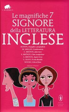Le magnifiche 7 signore della letteratura inglese. Ediz. integrale - copertina