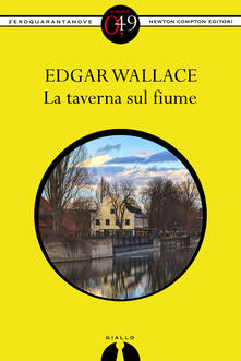 La taverna sul fiume - Edgar Wallace - ebook
