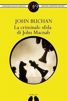 La criminale sfida di John Macnabb - John Buchan - ebook