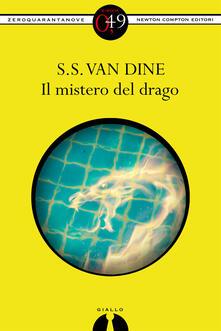 Il mistero del drago - S. S. Van Dine - ebook