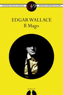 Il Mago - Edgar Wallace - ebook
