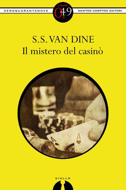 Il mistero del casinò - S. S. Van Dine - ebook
