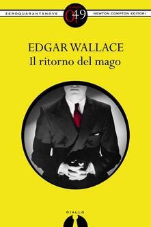 Il ritorno del mago - Edgar Wallace - ebook