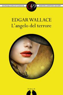 L' angelo del terrore - Edgar Wallace - ebook