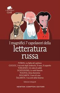 I magnifici 7 capolavori della letteratura russa. Ediz. integrale - Michail A. Bulgakov,Fëdor Michajlovic Dostoevskij,Nikolaj Vasil'evic Gogol' - ebook