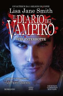 Il diario del vampiro. Vite interrotte - Marialuisa Amodio,Lisa Jane Smith - ebook