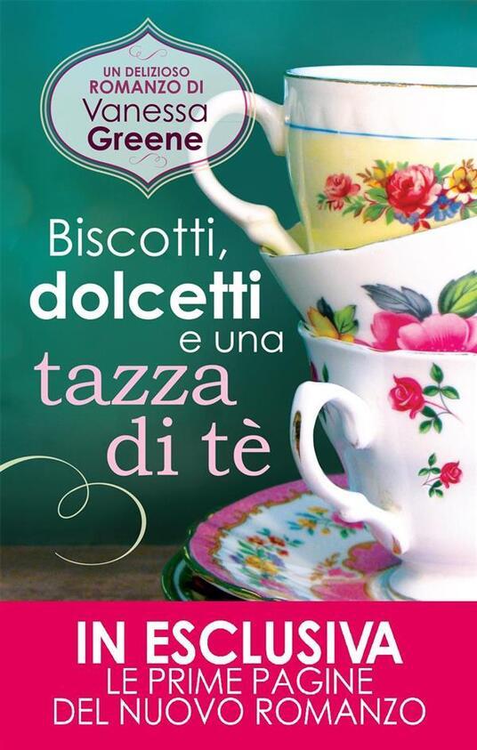 Biscotti, dolcetti e una tazza di tè - M. Ricci,Vanessa Greene - ebook