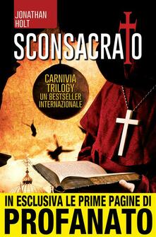 Sconsacrato - C. Pirovano,N. Spera,Jonathan Holt - ebook
