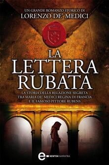 La lettera rubata - S. Rossetti,Lorenzo de' Medici - ebook