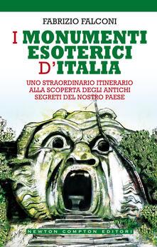 I monumenti esoterici d'Italia - Fabrizio Falconi - ebook
