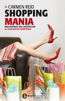 Shopping mania - M. Caramazza,Carmen Reid - ebook